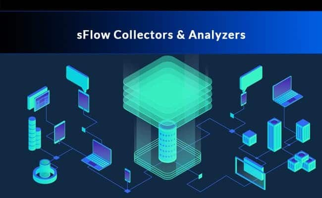 sFlow Collectors and Analyzers
