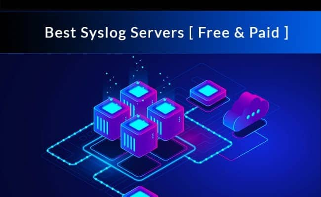 best syslog servers (free and paid) downloads